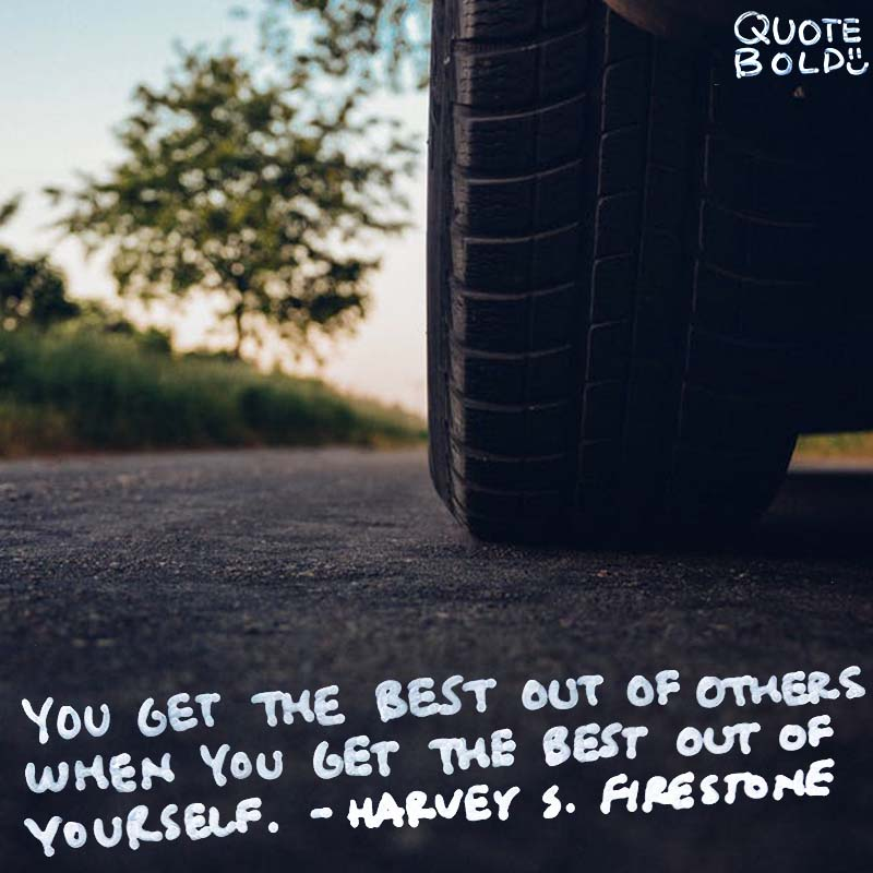 business owner quotes - Harvey S Firestone