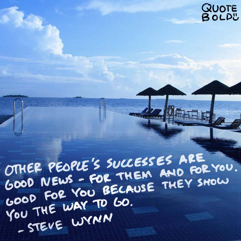 business owner quotes - Steve Wynn