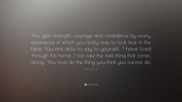 Courage Strength Confidence Quote Eleanor Roosevelt Imgurl