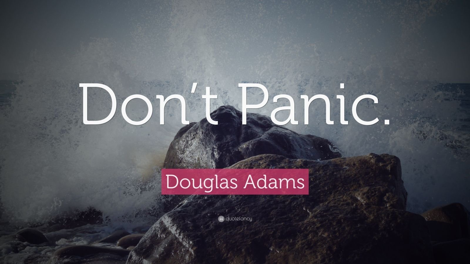 Motivational Quotes Wallpaper Iphone Douglas Adams Quote Don T Panic 25 Wallpapers