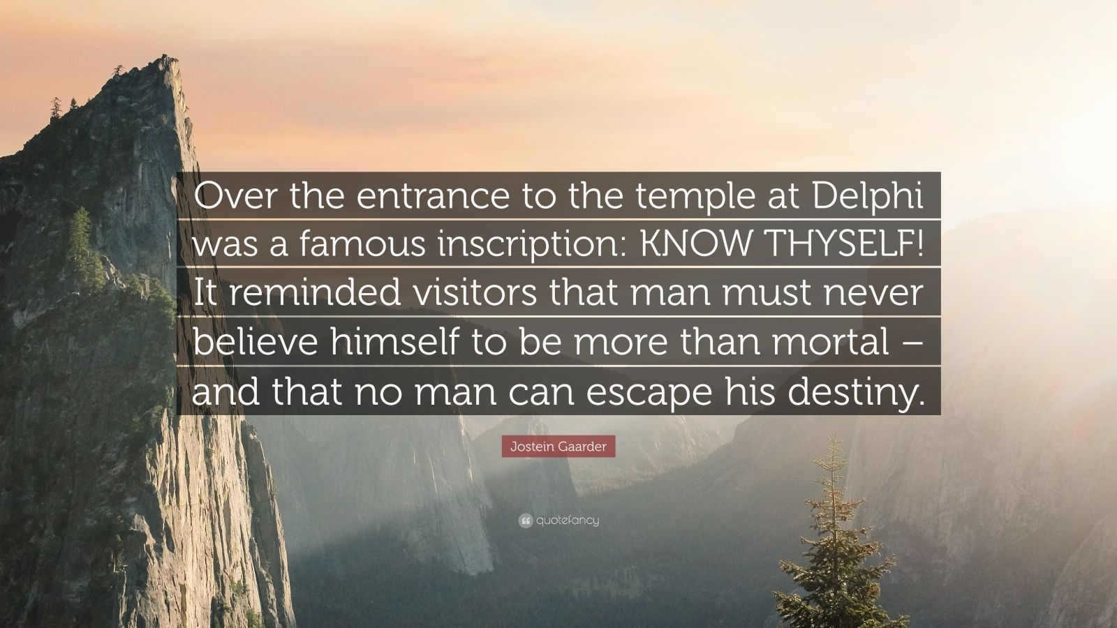 Steve Jobs Famous Quotes Wallpaper Jostein Gaarder Quote Over The Entrance To The Temple At