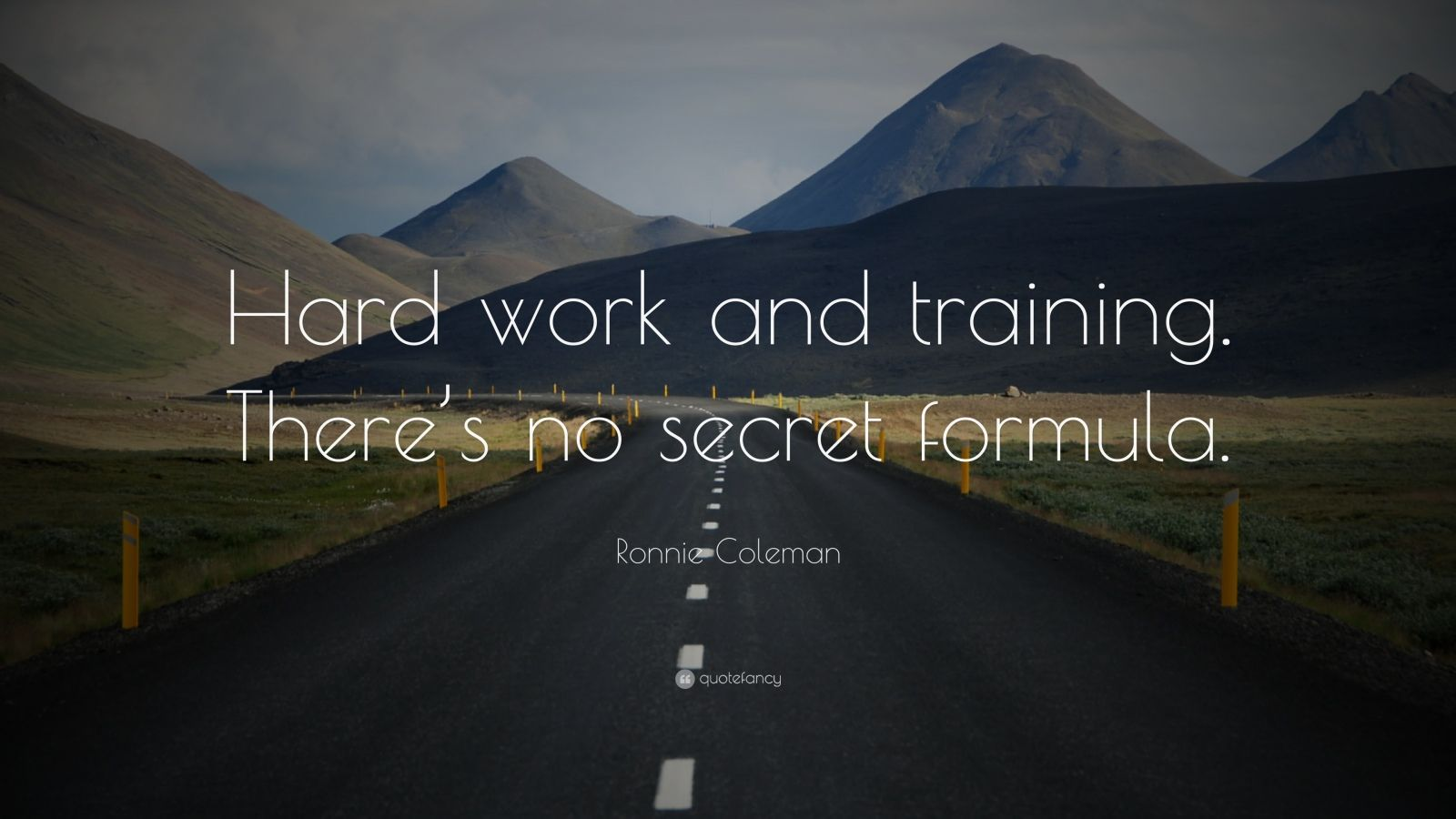 Conor Mcgregor Quotes Wallpapers Ronnie Coleman Quote Hard Work And Training There S No