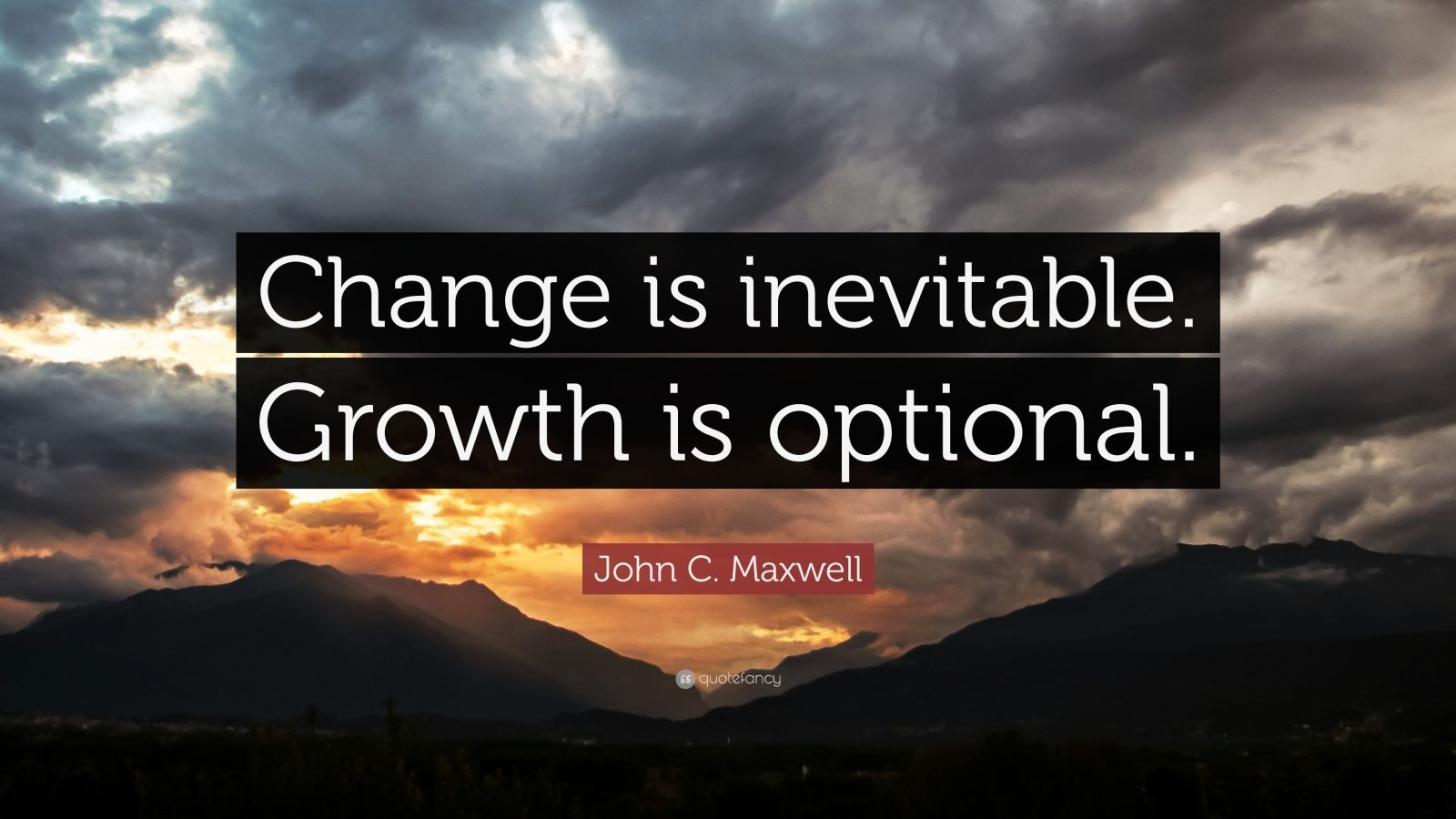 Reading Quotes Wallpaper John C Maxwell Quote Change Is Inevitable Growth Is
