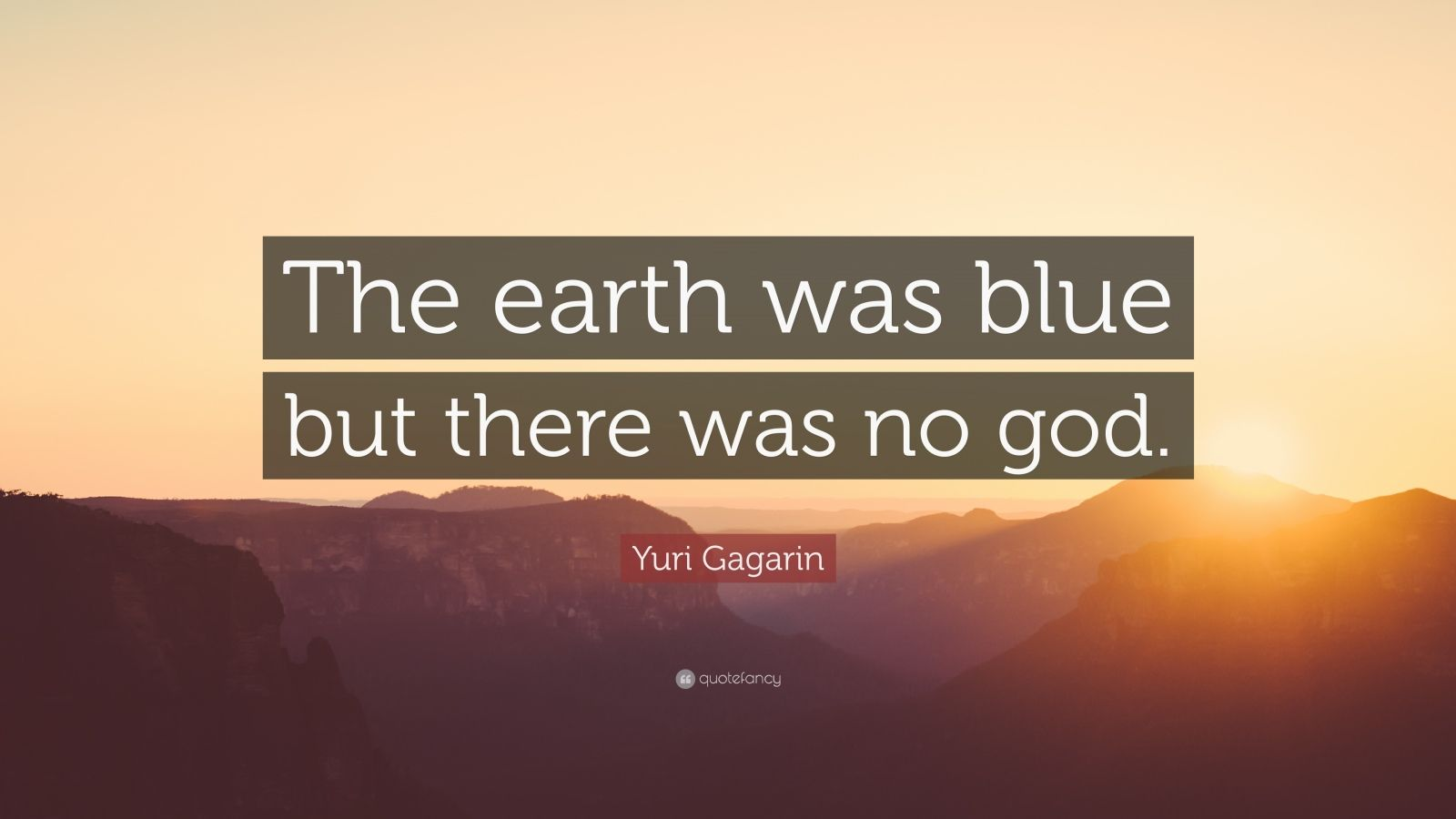 Yuri Gagarin Quotes Wallpaper Yuri Gagarin Quote The Earth Was Blue But There Was No