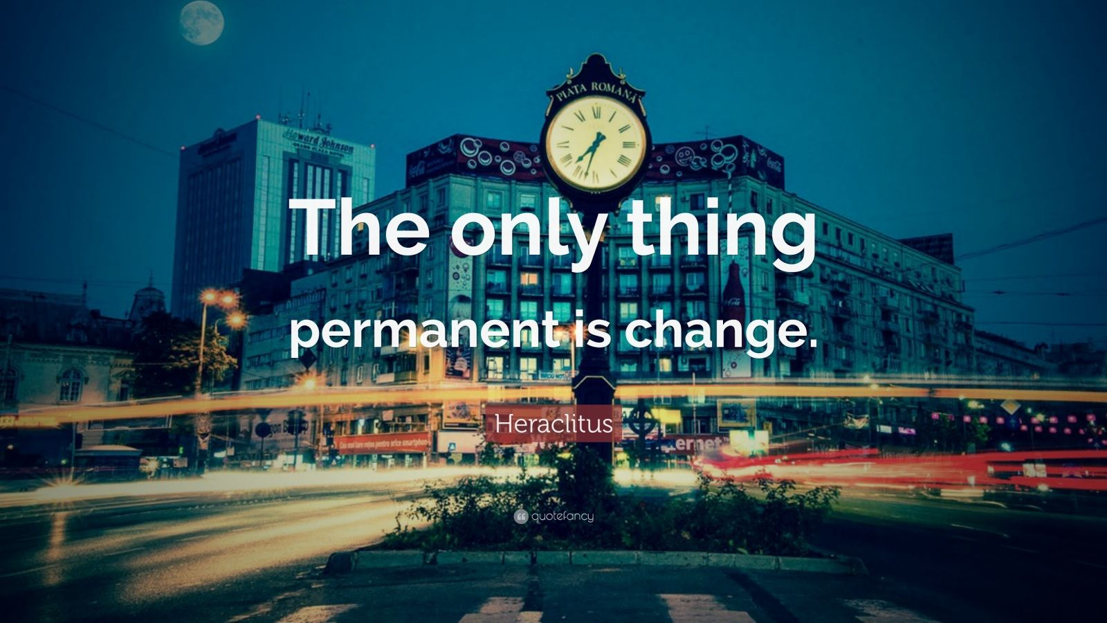 Chanakya Quotes Wallpaper Heraclitus Quote The Only Thing Permanent Is Change