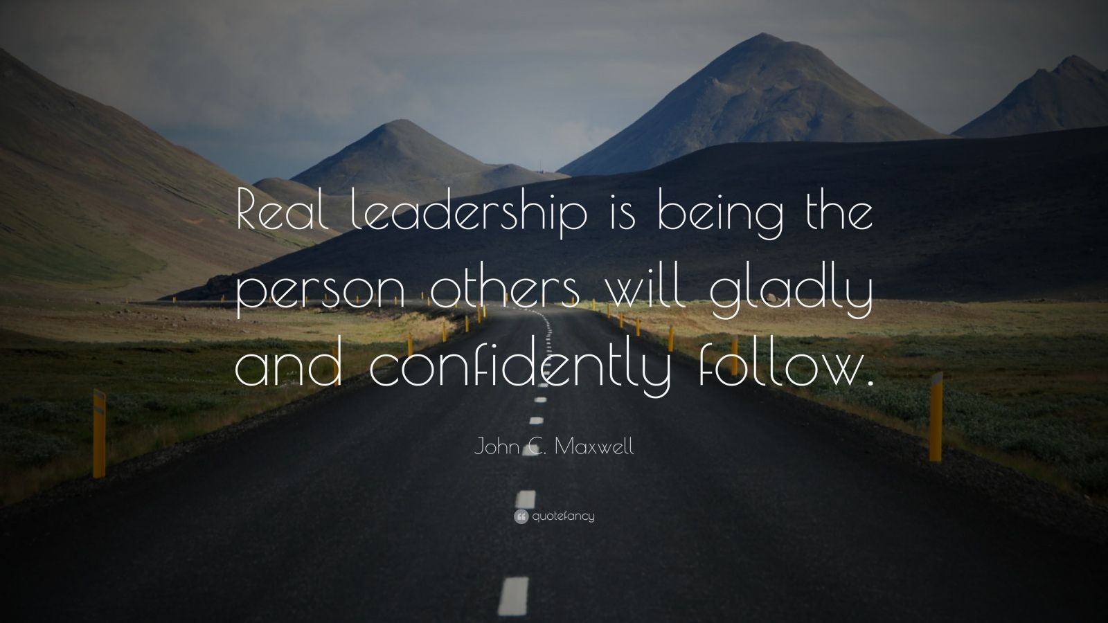 Manly Iphone Wallpaper John C Maxwell Quote Real Leadership Is Being The
