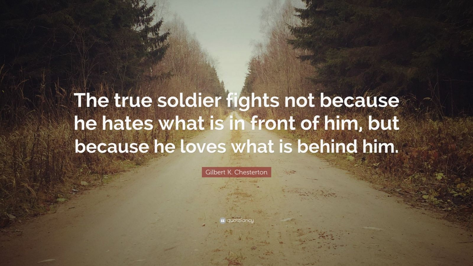 Heart Wallpaper With Quotes In Hindi Gilbert K Chesterton Quote The True Soldier Fights Not