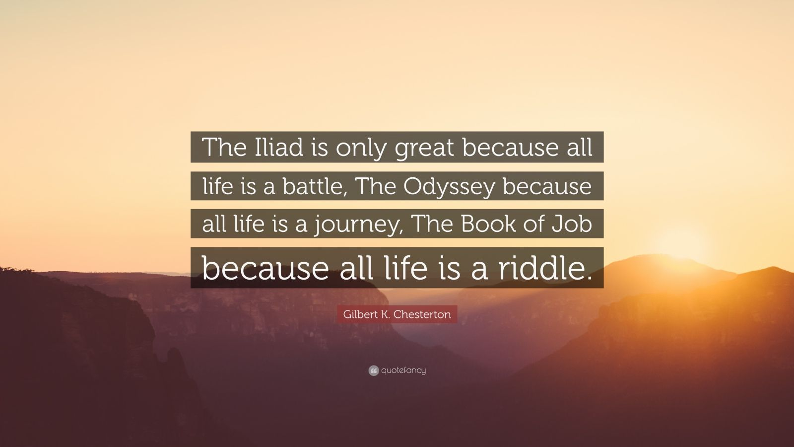 The Iliad Wallpaper Quote Gilbert K Chesterton Quote The Iliad Is Only Great