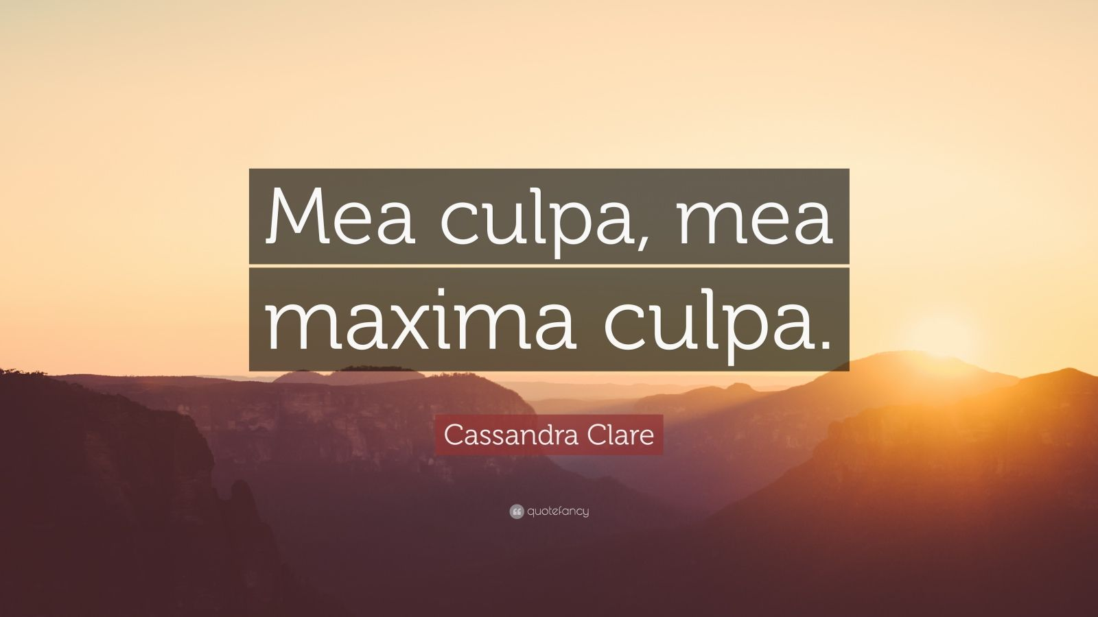 Beautiful Wallpapers With Inspirational Quotes Cassandra Clare Quote Mea Culpa Mea Maxima Culpa 12