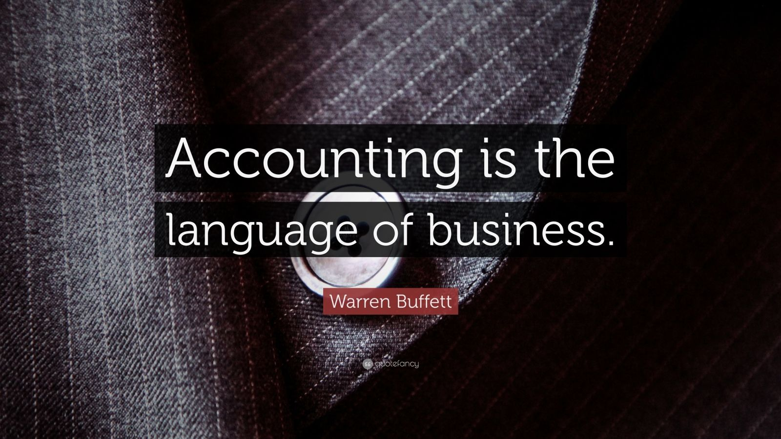 Life Success Quotes Hd Wallpapers Warren Buffett Quote Accounting Is The Language Of