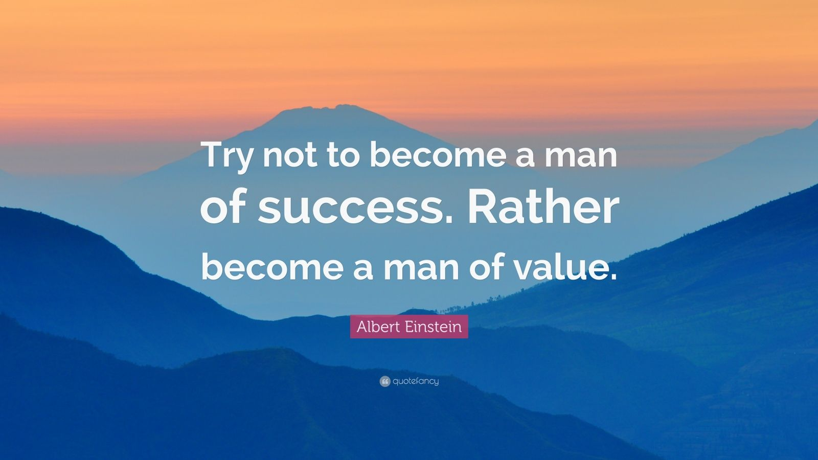 Persistence Quotes Wallpapers Albert Einstein Quote Try Not To Become A Man Of Success