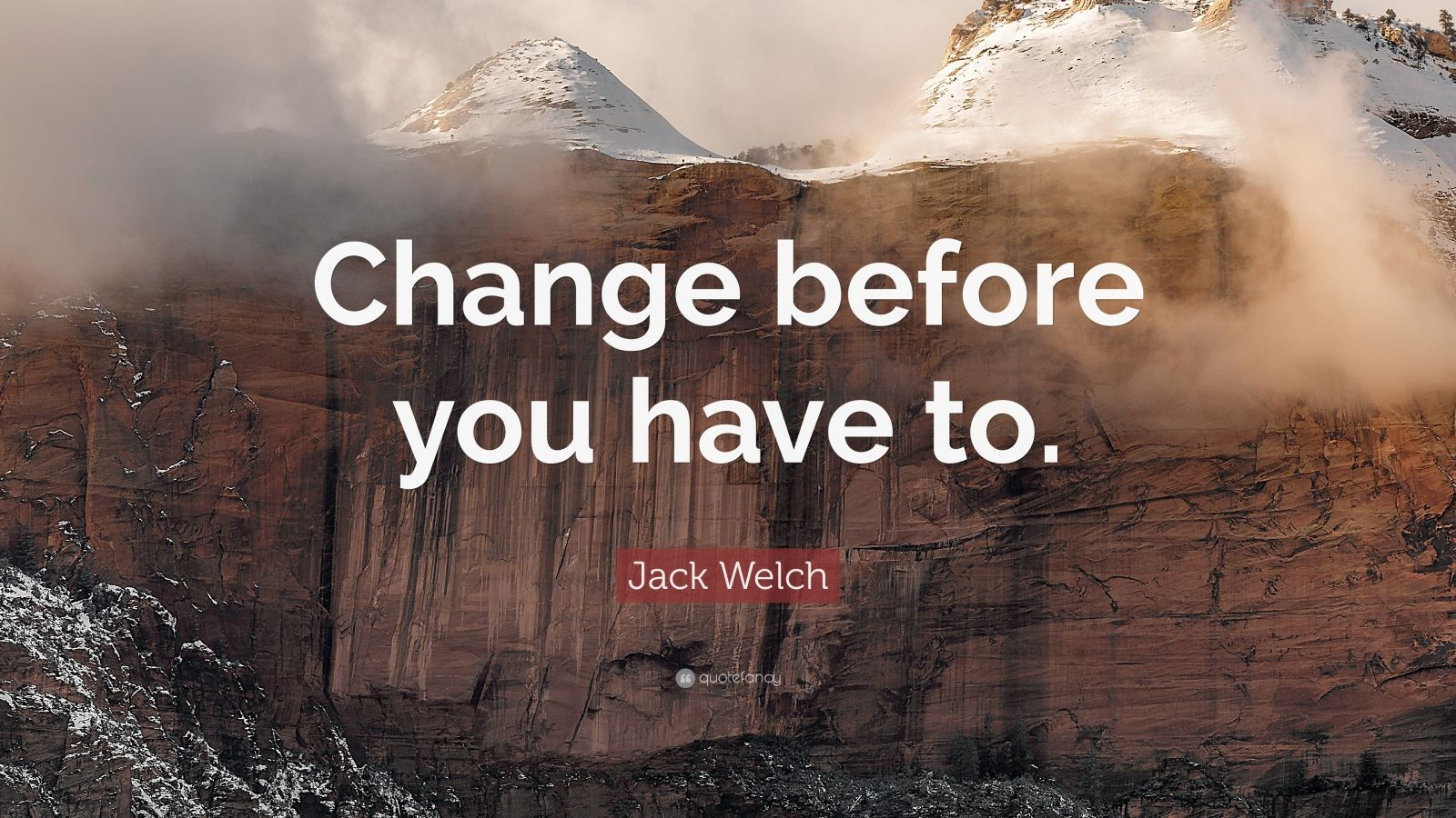 Quotes On Success Wallpapers Jack Welch Quote Change Before You Have To 22
