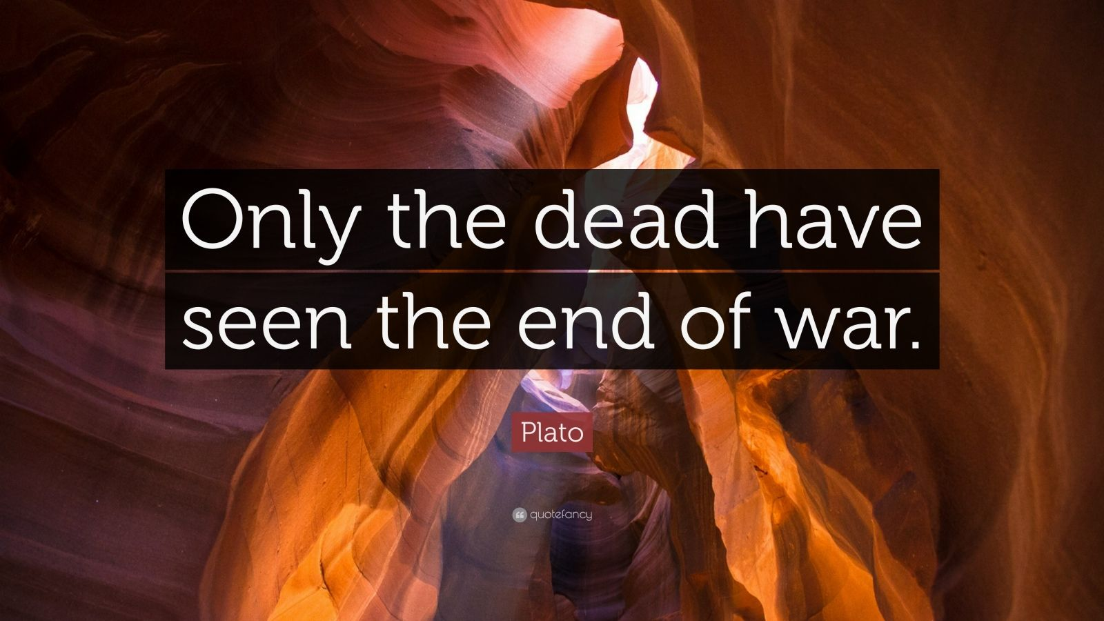 Nietzsche Quotes Wallpaper Plato Quote Only The Dead Have Seen The End Of War 16