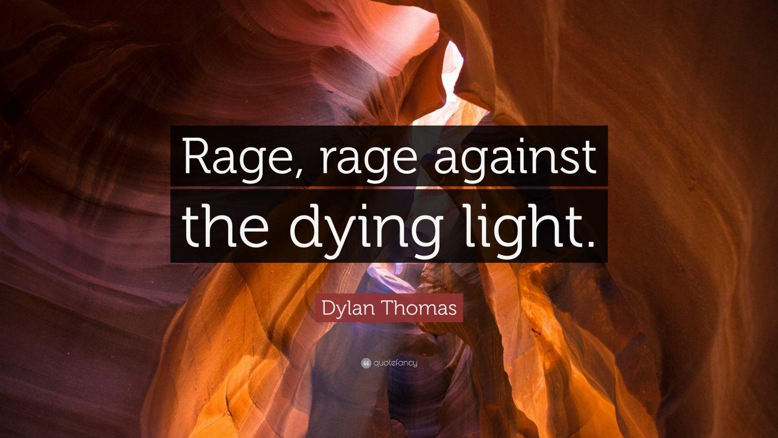 Raging Against Dying Light