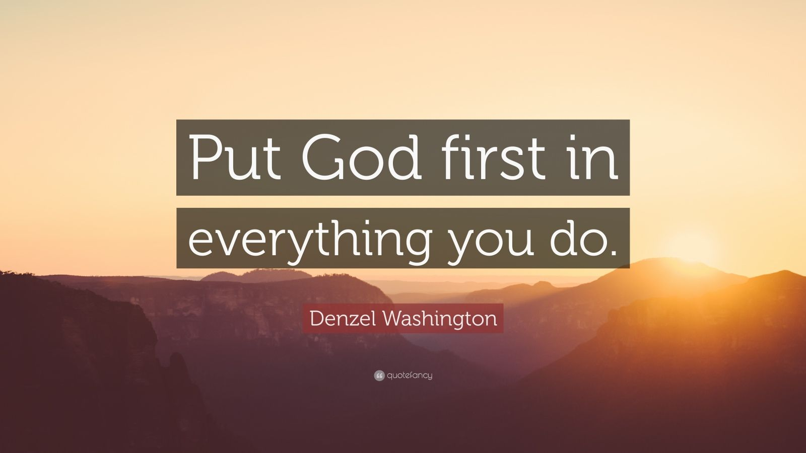 Business Success Quotes Wallpaper Denzel Washington Quote Put God First In Everything You