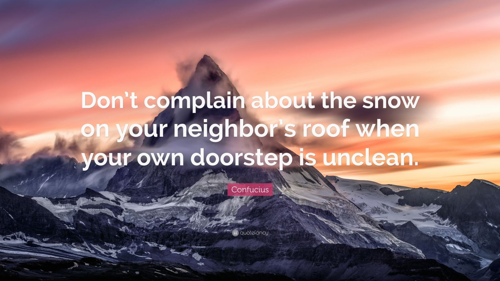 Create Your Own Quote Wallpaper Confucius Quote Don T Complain About The Snow On Your