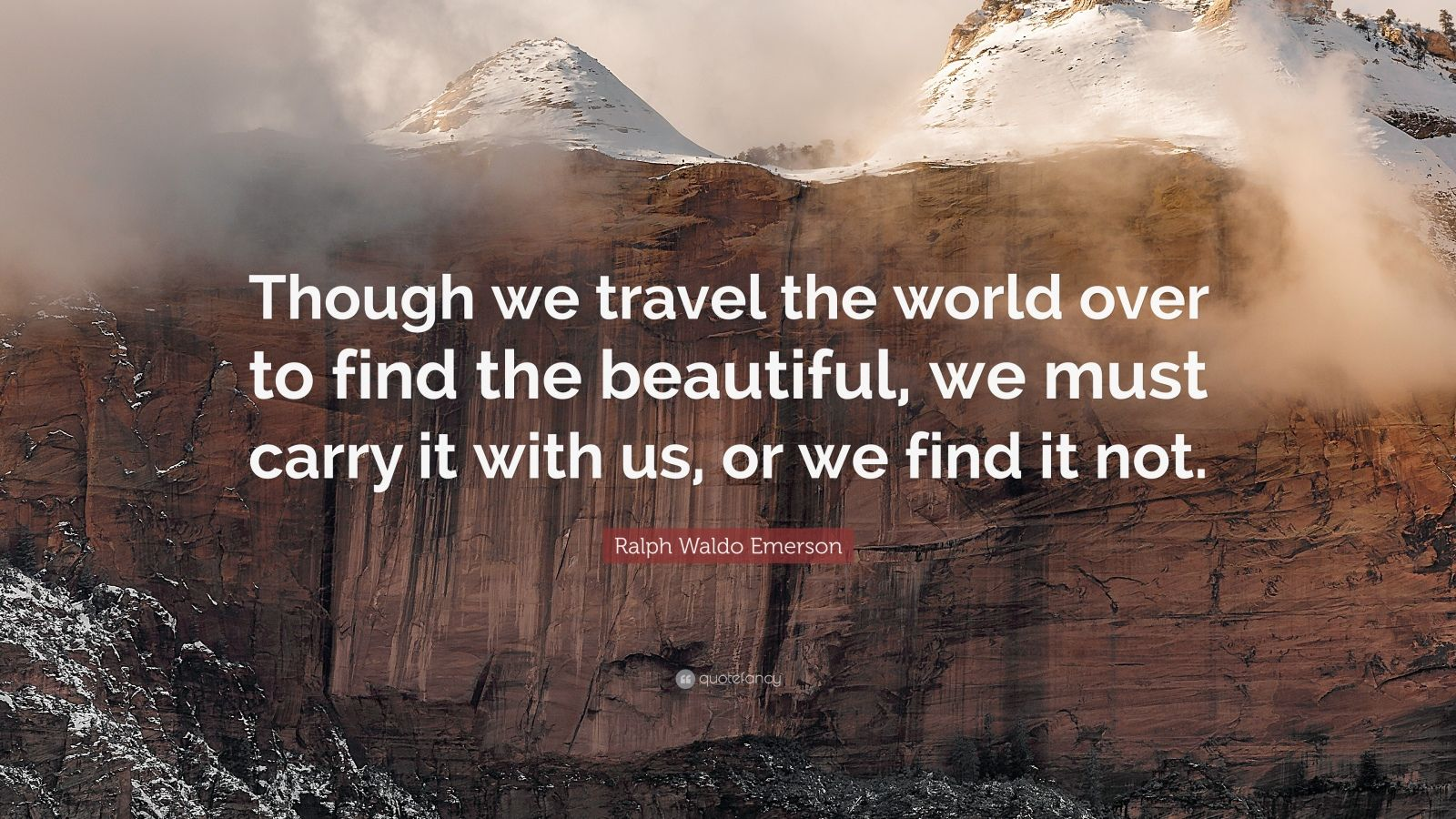 Beauty Quote Wallpaper Ralph Waldo Emerson Quote Though We Travel The World