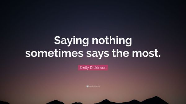 Saying Nothing At All Quotes Year Of Clean Water