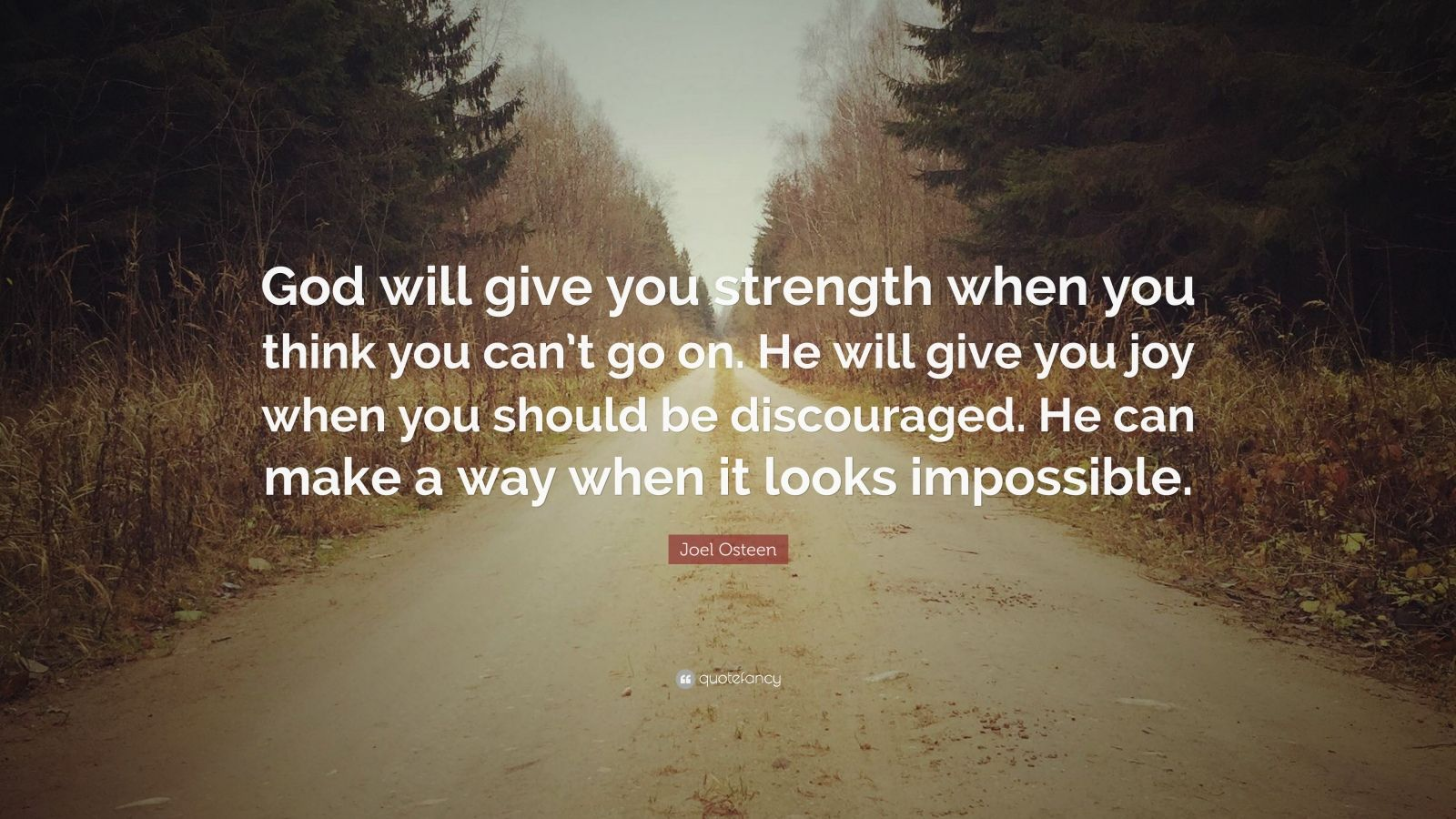 Rest In Peace Quotes Wallpaper Joel Osteen Quote God Will Give You Strength When You