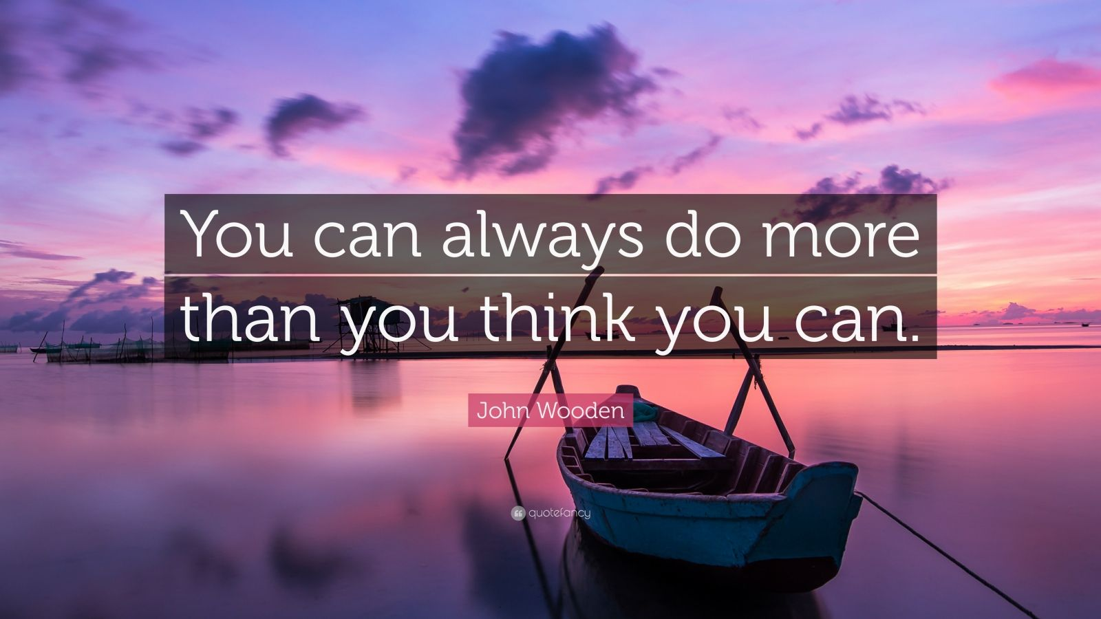 """John Wooden Quote: """"You can always do more than you think you can."""" (12 wallpapers) - Quotefancy"""