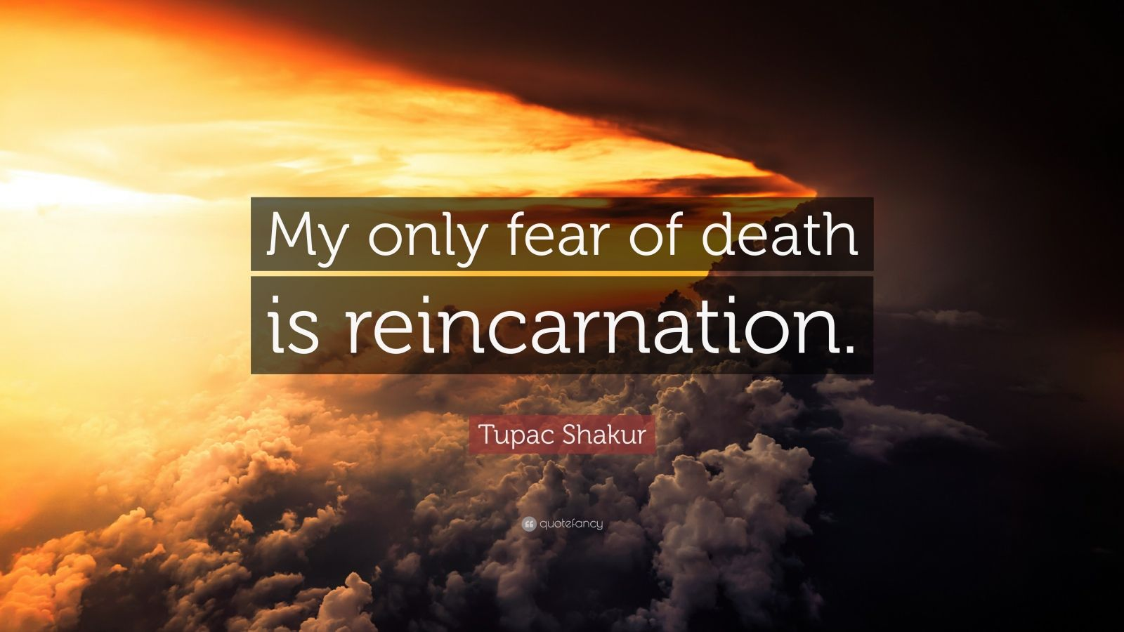 Mother Teresa Quotes Wallpapers Tupac Shakur Quote My Only Fear Of Death Is
