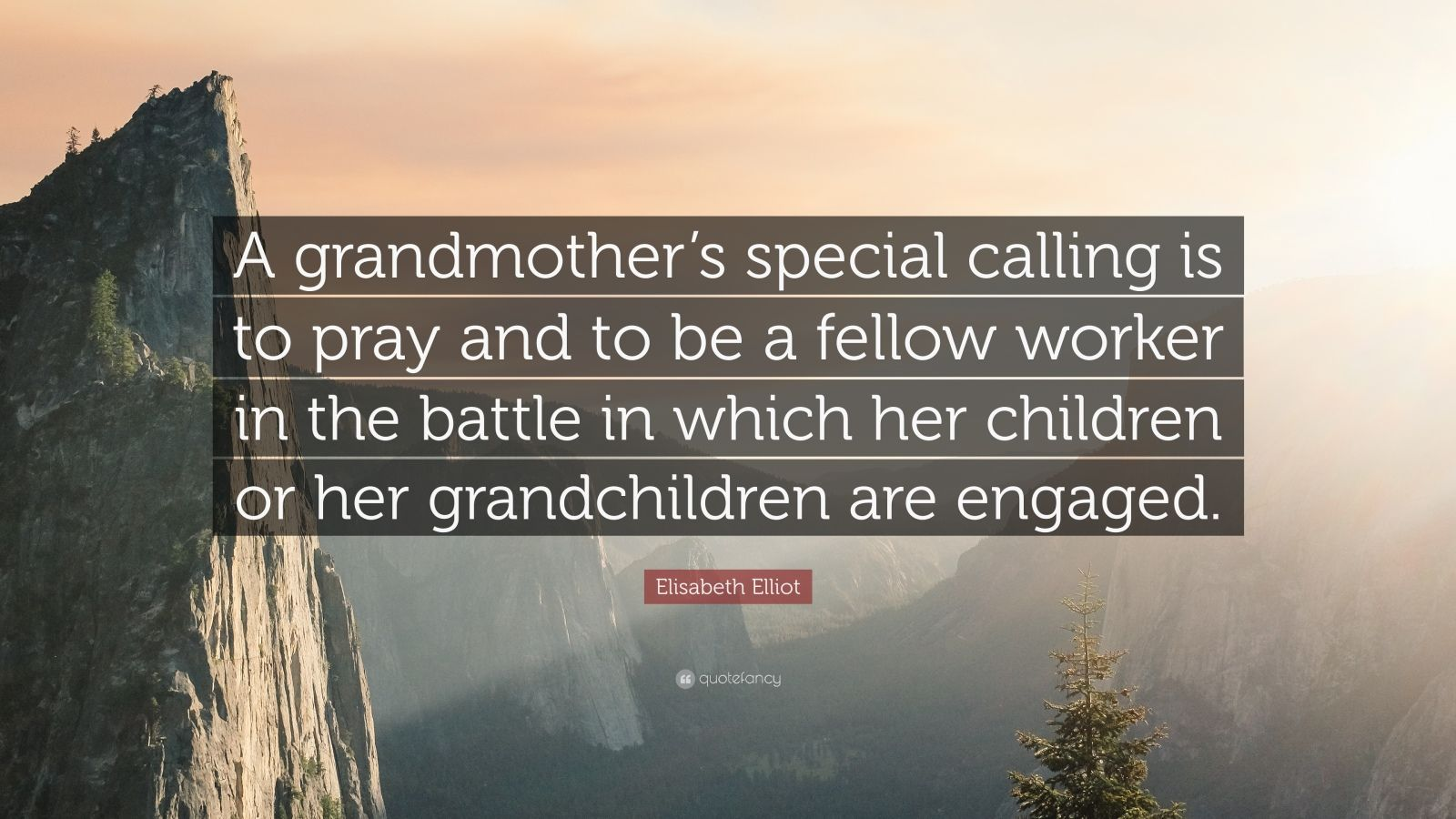 Beautiful Wallpapers With Quotes Of Life Elisabeth Elliot Quote A Grandmother S Special Calling