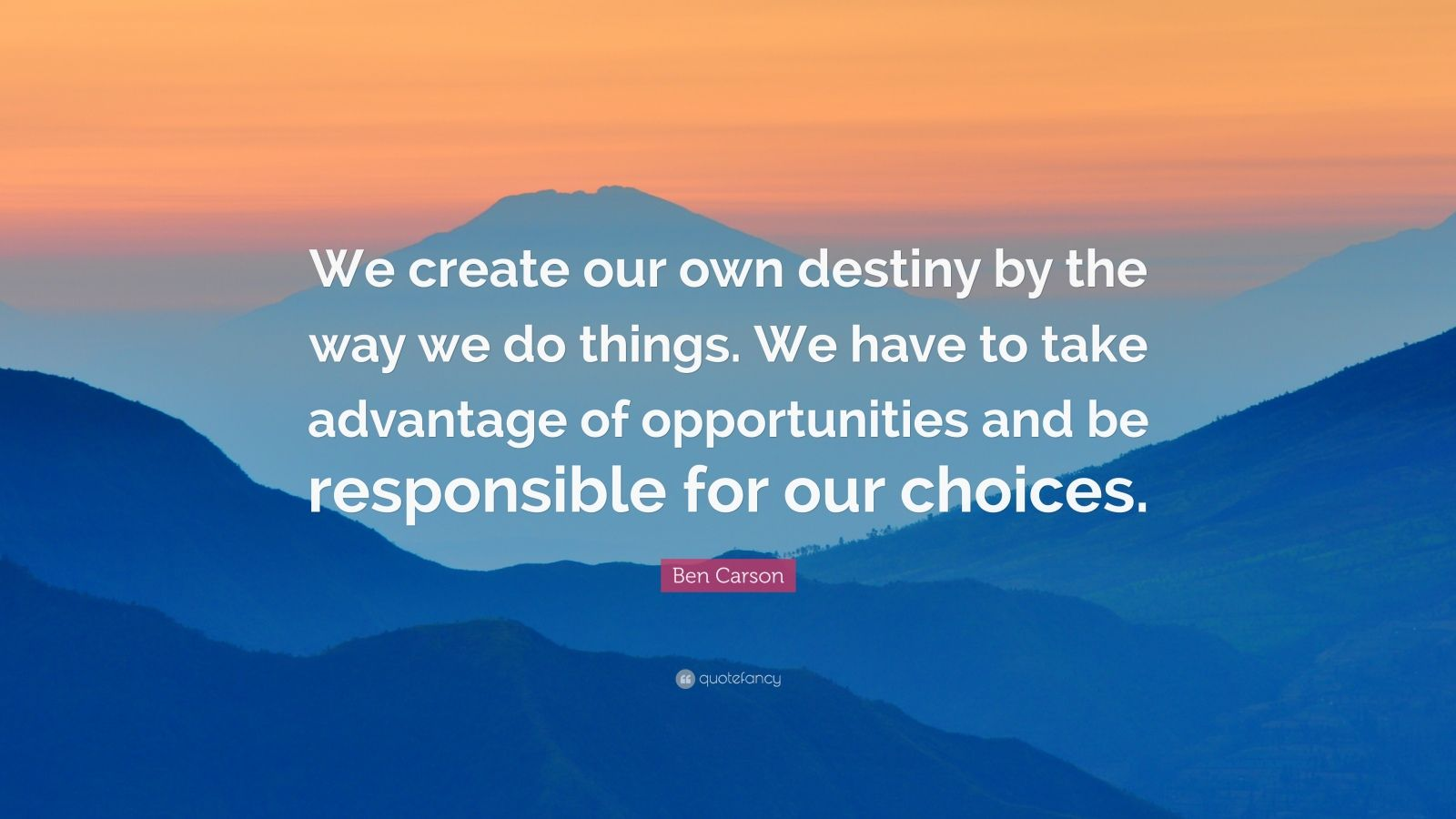 Mother Teresa Quotes Wallpapers Ben Carson Quote We Create Our Own Destiny By The Way We