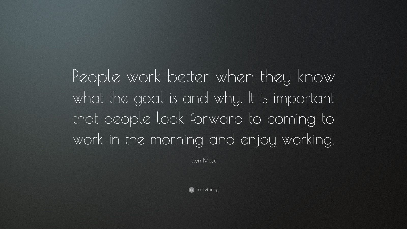 Gary Vaynerchuk Quotes Wallpaper Elon Musk Quote People Work Better When They Know What