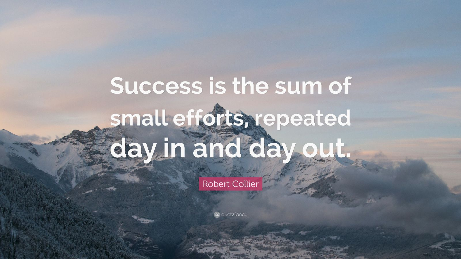 Steve Jobs Motivational Quotes Wallpaper Robert Collier Quote Success Is The Sum Of Small Efforts