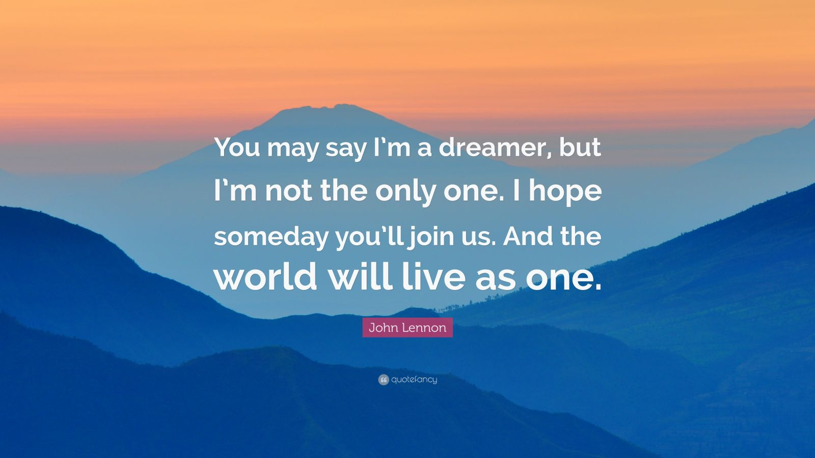 Nietzsche Quotes Wallpaper John Lennon Quote You May Say I M A Dreamer But I M Not