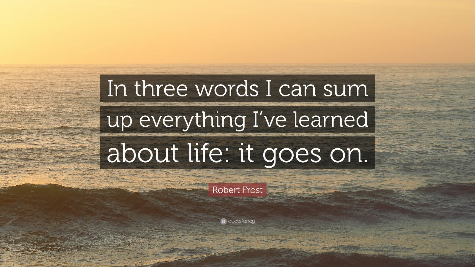 John Lennon Wallpaper Quotes Robert Frost Quote In Three Words I Can Sum Up