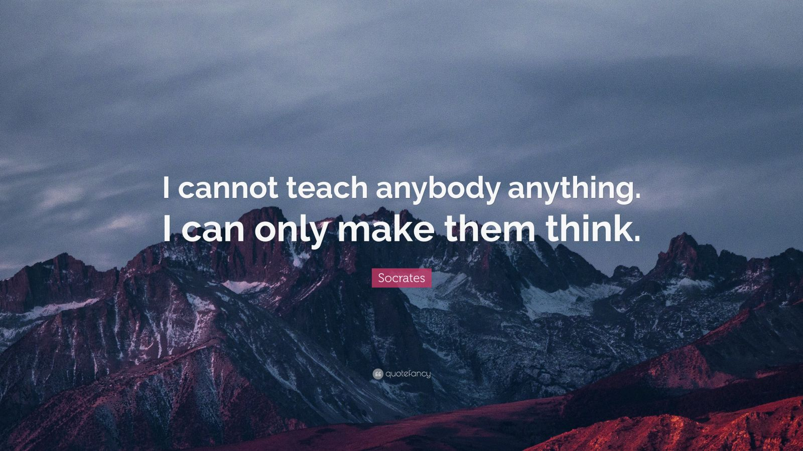 Shakespeare Wallpapers With Quotes Socrates Quote I Cannot Teach Anybody Anything I Can