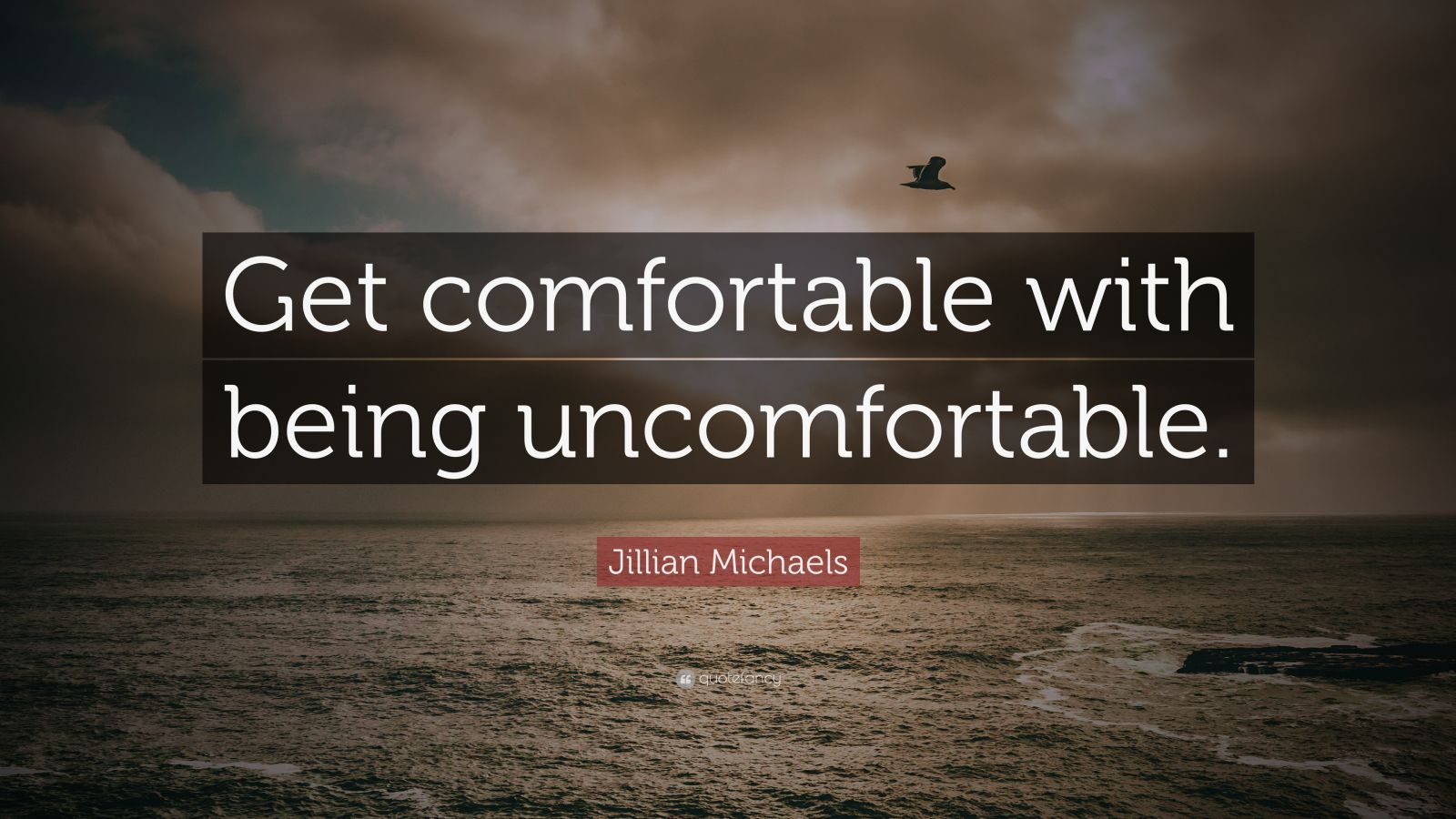 Brian Tracy Quotes Wallpaper Jillian Michaels Quote Get Comfortable With Being