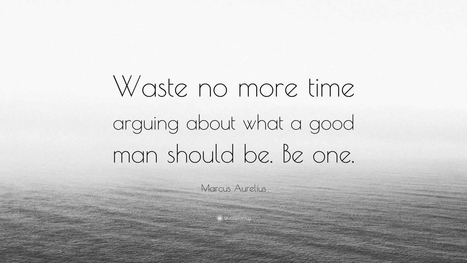 Steve Jobs Motivational Quotes Wallpaper Marcus Aurelius Quote Waste No More Time Arguing About