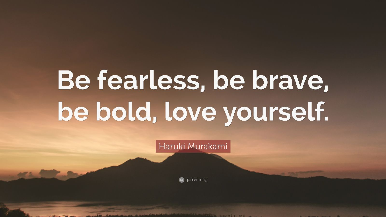Reading Quotes Wallpaper Haruki Murakami Quote Be Fearless Be Brave Be Bold