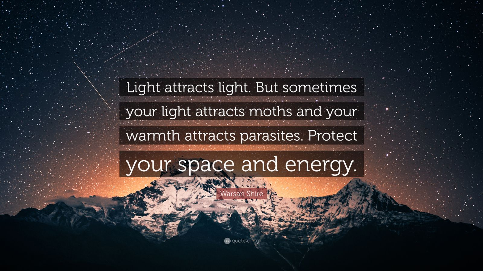 Success Quotes Desktop Wallpaper Warsan Shire Quote Light Attracts Light But Sometimes