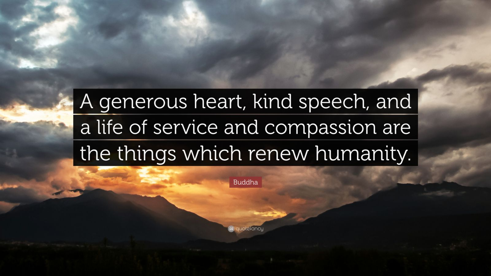Yoga Quotes Wallpaper Buddha Quote A Generous Heart Kind Speech And A Life