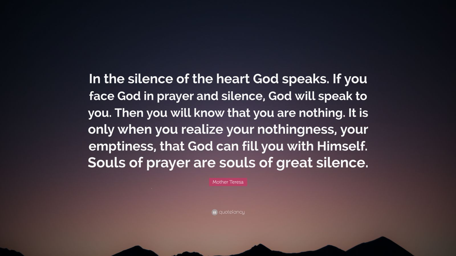 Shakespeare Wallpapers With Quotes Mother Teresa Quote In The Silence Of The Heart God