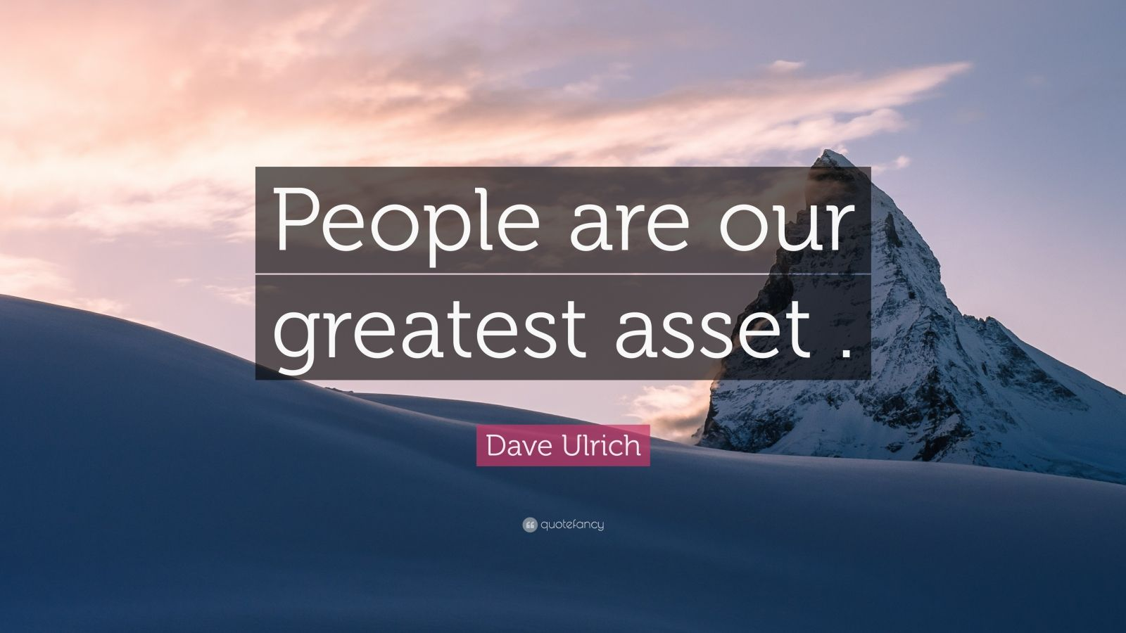 Steve Jobs Motivational Quotes Wallpaper Dave Ulrich Quote People Are Our Greatest Asset 12