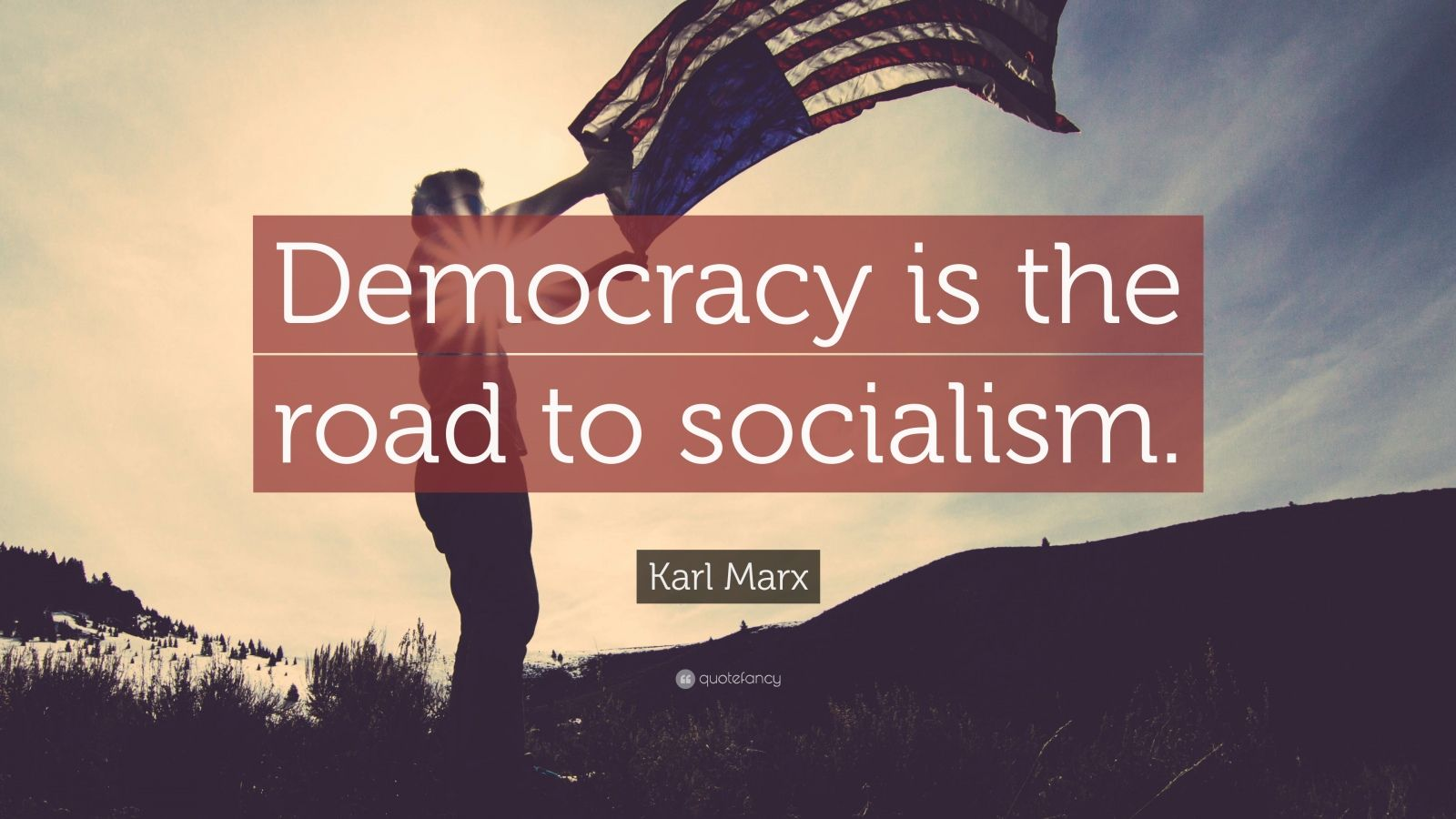 Sarcastic Quotes Wallpaper Karl Marx Quote Democracy Is The Road To Socialism 17
