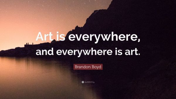 20 Art Is Everywhere Quote Pictures And Ideas On Meta Networks