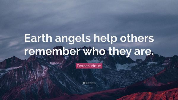 Earth Angels Quotes On Being People - Year of Clean Water