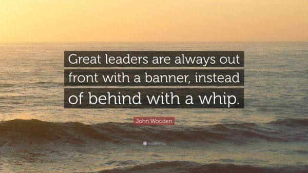 John Wooden Quote Great Leaders Front