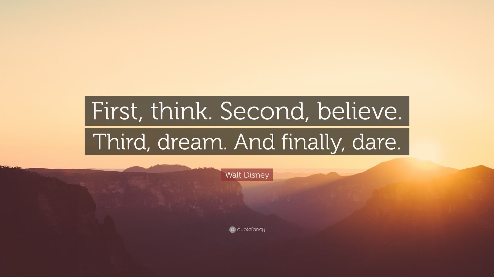 Walt Disney Wallpaper Quotes Walt Disney Quote First Think Second Believe Third