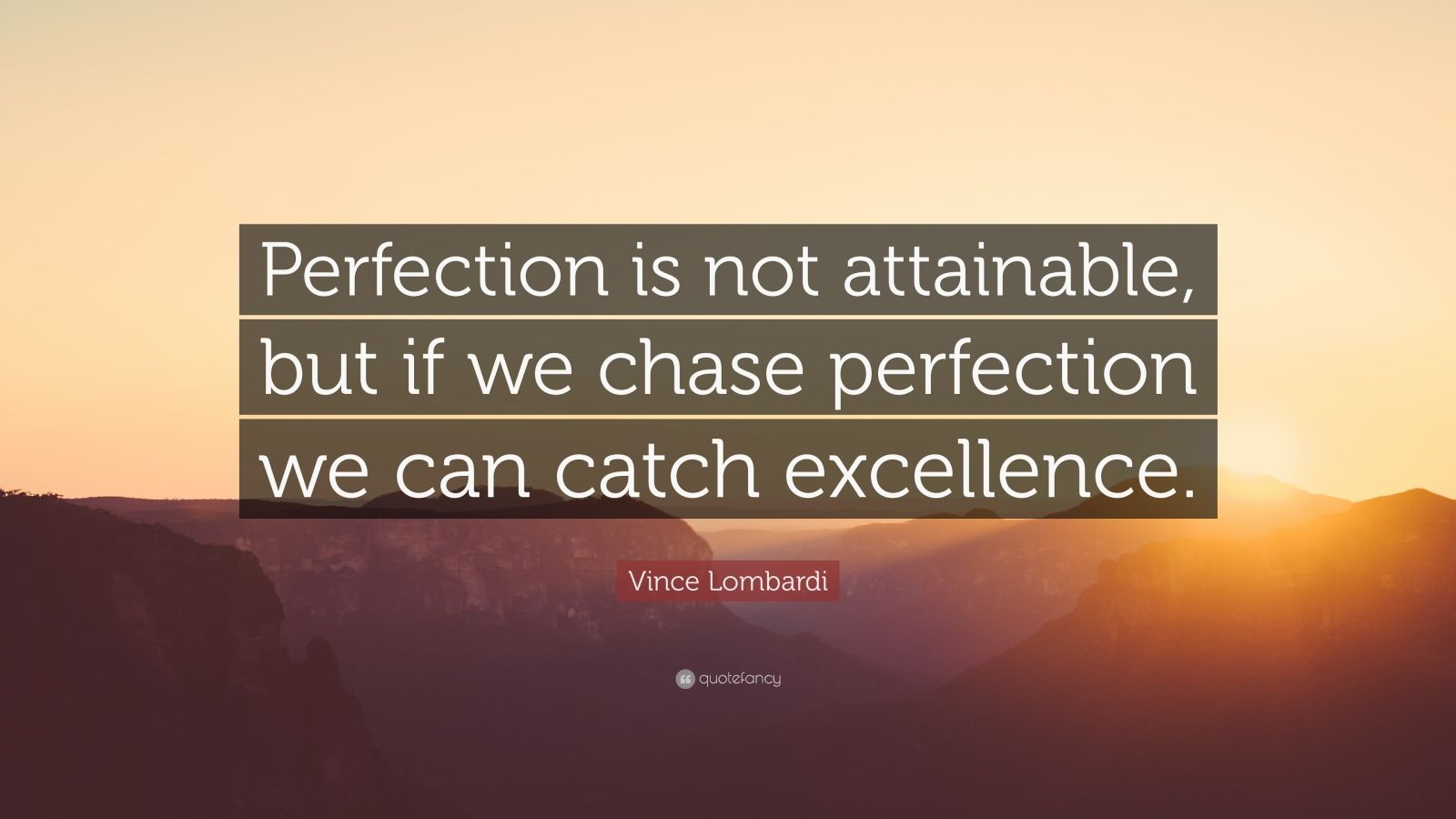 Funny Motivational Wallpapers With Quotes Vince Lombardi Quote Perfection Is Not Attainable But