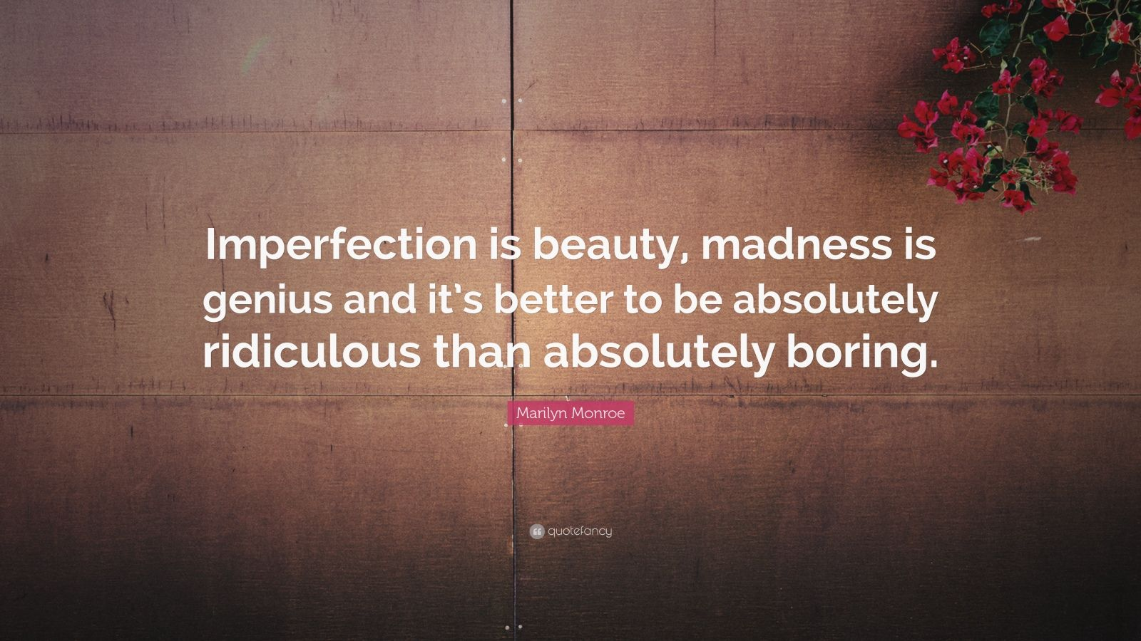 Nietzsche Quotes Wallpaper Marilyn Monroe Quote Imperfection Is Beauty Madness Is