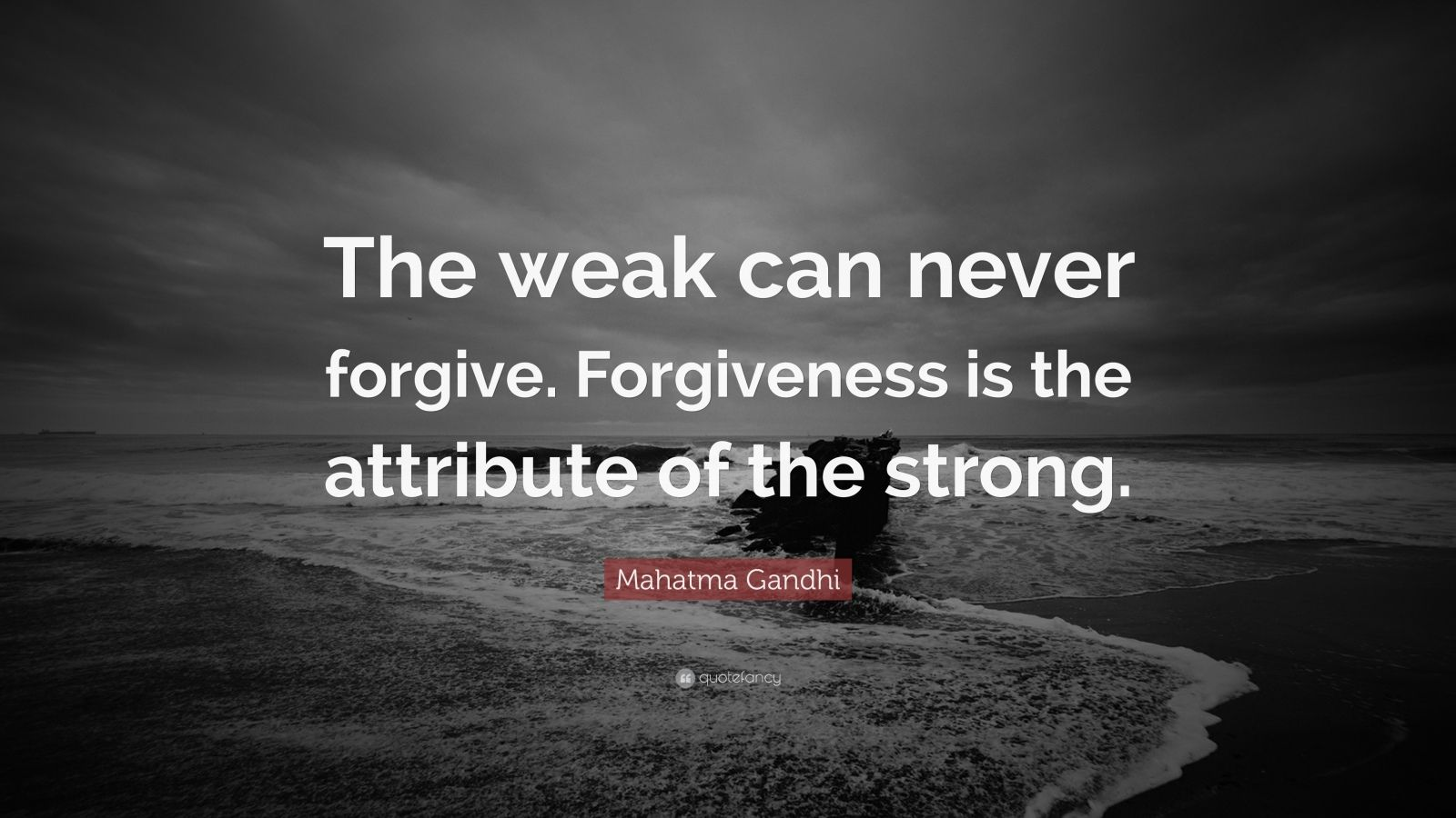 Gandhi Wallpapers With Quotes Mahatma Gandhi Quote The Weak Can Never Forgive