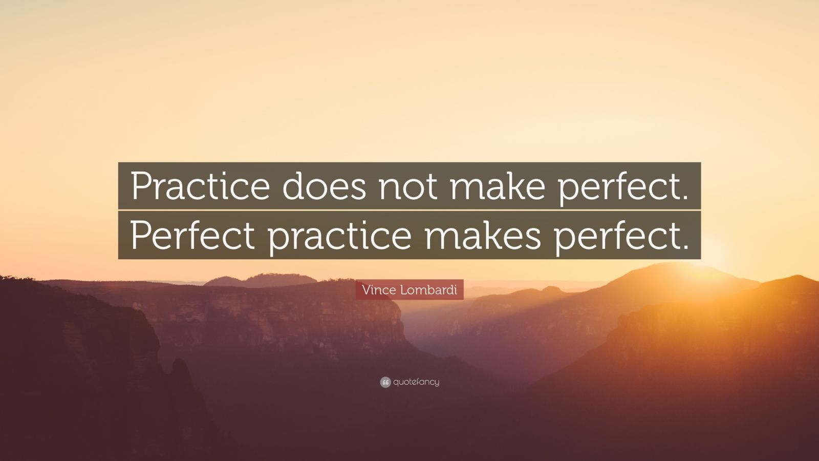Motivational Life Quotes Wallpapers Vince Lombardi Quote Practice Does Not Make Perfect