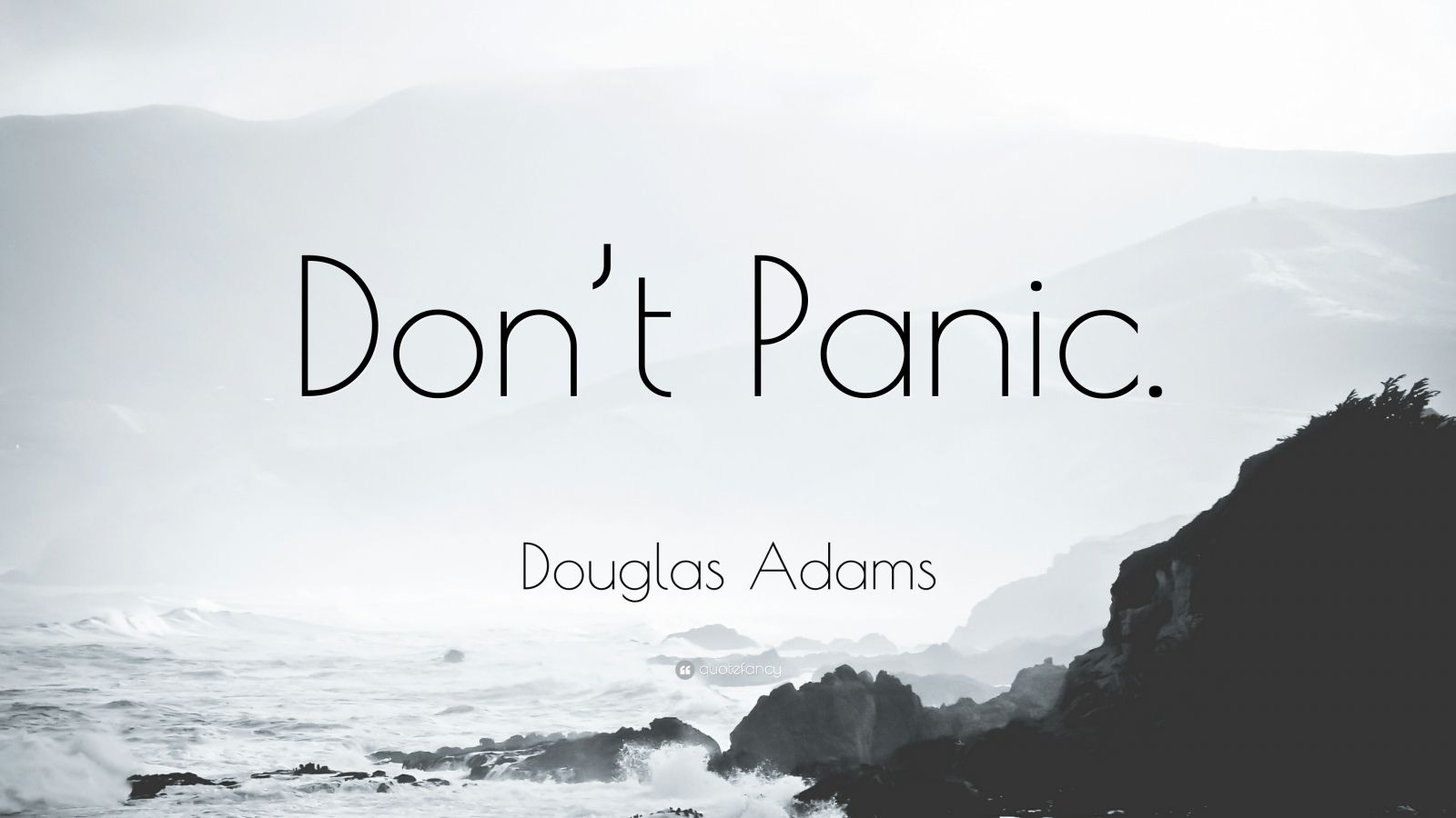 Douglas Adams Quotes Wallpaper Douglas Adams Quote Don T Panic 25 Wallpapers