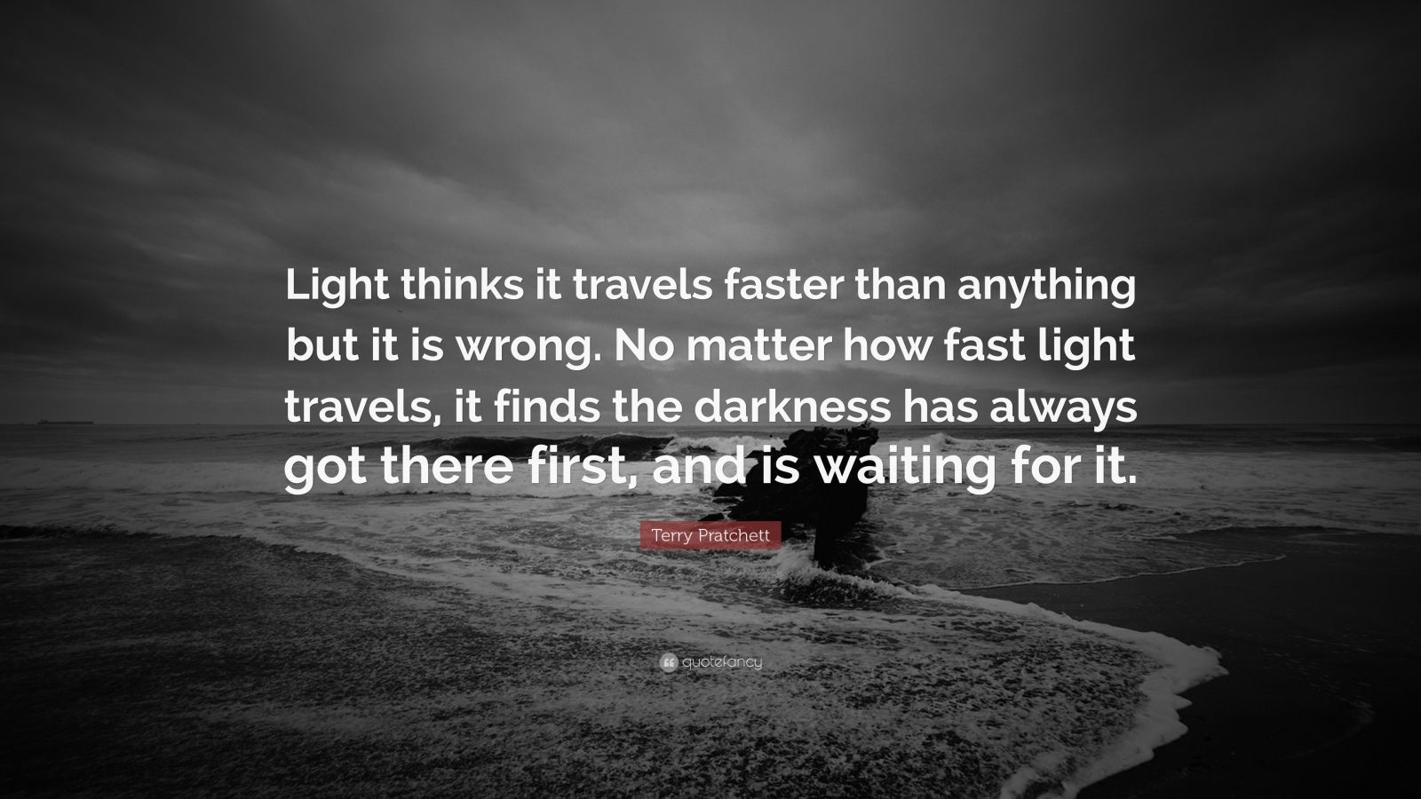 Mother Teresa Quotes Wallpapers Terry Pratchett Quote Light Thinks It Travels Faster